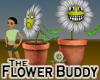 Flower Buddy -Furniture