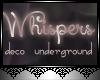 JAD DECO Whispers U/G