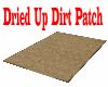 Dried Up Dirt Patch
