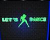 Lets Dance Club Sign