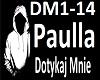 PAULA - DOTYKAJ MNIE