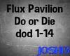 ♪J♪ Do or Die