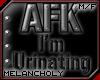 Headsign:AFK-I'mUrinatin