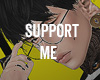 Support me
