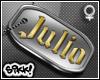 602 Custom Julio Dog Tag
