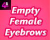 Eyebrows empty derivable