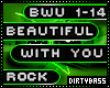 Beautiful With You Rock