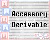 . Blank Accessory Derive