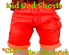 *ZD* Kids Red Shorts