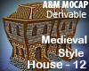 Medieval Style House -12