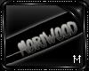 : M : Moriwood