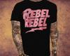 RR| Rebel, Rebel t-shirt
