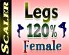 Legs Resizer 120%