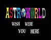 ASTROWORLD WALL SIGN
