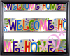 *D* Welcome Home Banner