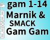Marnik&Smack-Gam Gam