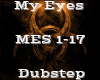 My Eyes -Dubstep-