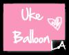 [LA]Uke Balloon