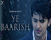 ye baarish - darshan