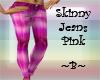 ~B~ Skinny Jeans Pink