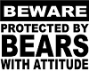 BEARS WITH ATTITUDE