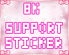 8K Support Sticker