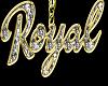 Royal *CUSTOM*