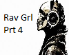 "Rave Girl ""remix prt 4"""