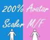 200% Avatar Scaler
