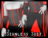 Signless Suit