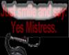 Yes Mistress Sticker