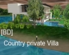 [BD]Country Private Vill