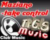 Maziano Take control