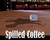 [M] Spilled Coffee