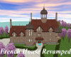 French House (Revamped)