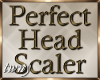 Perfect Head Scaler V2