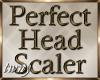 Perfect Head Scaler V2