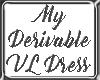 My Derivable VL Dress