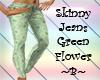 Skinny Jeans Green