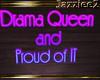 J2 Drama Queen Sign