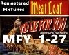 Lie for you - Meat Loaf