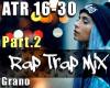 Aggr Trap Rap Mix Part.2