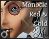 MM~ Red Gold Monocle