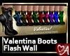 .a Flash Valentina Boots