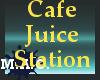(MAC) Cafe Juice Station