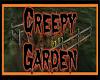 Creepy Garden