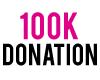 100K Donation