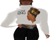You ARE My KING 'LIL MAN