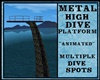 {DBA} METAL HIGH DIVE