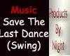 [N] The Last Dance